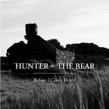 Before I Come Home Lyrics Hunter & The Bear