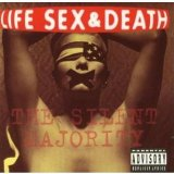 Silent Majority Lyrics Life Sex And Death
