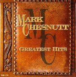 Miscellaneous Lyrics Mark Chesnutt (Featuring Vince Gill And Alison Krauss)