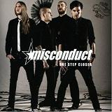 One Step Closer Lyrics Misconduct