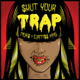 $Hut Your Trap (Mixtape) Lyrics Murs