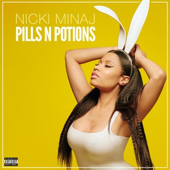 Pills N Potions (Single) Lyrics Nicki Minaj