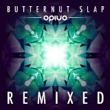 Butternut Slap Remixed Lyrics Opiuo