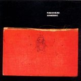Amnesiac Lyrics Radiohead