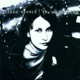 You Were Here Lyrics Sarah Harmer