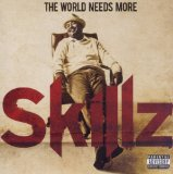 The World Needs More Skillz Lyrics Skillz