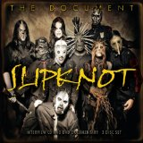 The Document [Interview] Lyrics Slipknot