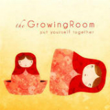 Put Yourself Together Lyrics The Growing Room