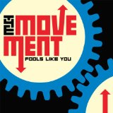Fools Like You Lyrics The Movement