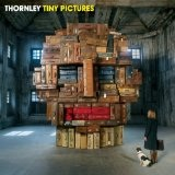Tiny Pictures Lyrics Thornley