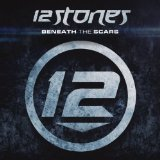 Beneath the Scars Lyrics 12 Stones