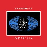 Further Sky Lyrics Basement