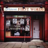 Famous First Words Lyrics Brother