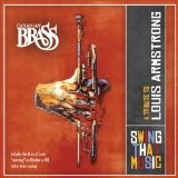 Swing That Music: A Tribute To Louis Armstrong Lyrics Canadian Brass