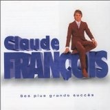 Ses Plus Grands Succès Lyrics Claude François