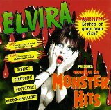 Elvira Presents: Monster Hits Lyrics Elvira