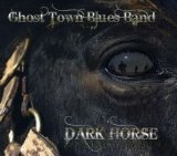 Dark Horse Lyrics Ghost Town Blues Band