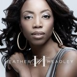 Only One In The World Lyrics Heather Headley