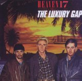 The Luxury Gap Lyrics Heaven 17