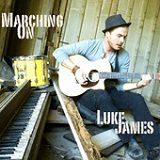 Marching On (Single) Lyrics Luke James