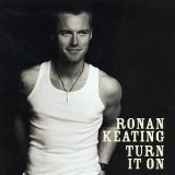 turn it on Lyrics Ronan Keating