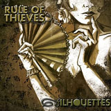 Silhouettes (EP) Lyrics Rule Of Thieves