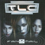 FanMail Lyrics TLC