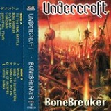 Bonebreaker Lyrics Undercroft