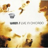 Live In Chicago Lyrics Ween