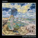 Open Season Lyrics YAWN