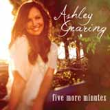Five More Minutes (Single) Lyrics Ashley Gearing