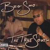The True South Lyrics Big Smo