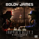 Trapper's Alley 2: Risk Vs. Reward Lyrics Boldy James