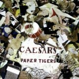 Paper Tigers Lyrics Caesars