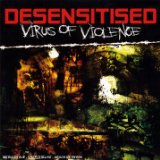 Virus Of Violence Lyrics Desensitised