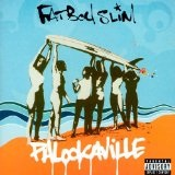 Palookaville Lyrics Fatboy Slim