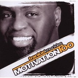 Motivation Too Lyrics Frankie Knuckles