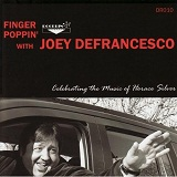 Finger Poppin' Celebrating The Music Of Horace Silver Lyrics Joey Defrancesco