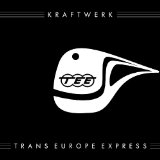 Trans Europe Express Lyrics Kraftwerk