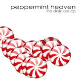 Delicious EP Lyrics Peppermint Heaven