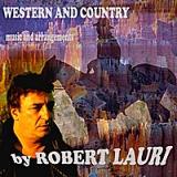 Western and Country Lyrics Robert Lauri