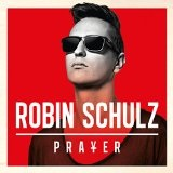 Prayer Lyrics Robin Schulz