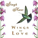 Wings of Love Lyrics Singh Kaur