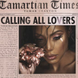 Calling All Lovers Lyrics Tamar Braxton
