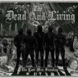 The Last Men Standing Lyrics The Dead And Living