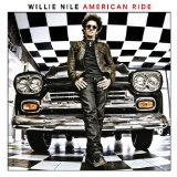 American Ride Lyrics Willie Nile