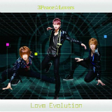 Love Evolution (Single) Lyrics 3Peace☆Lovers