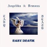 Easy Death Lyrics Angelika & Demons