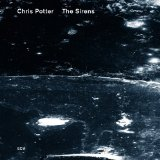 The Sirens Lyrics Chris Potter