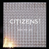 Here We Are Lyrics Citizens!